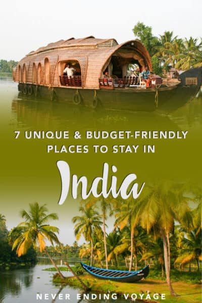 These are the most unique and budget friendly places to stay in India!