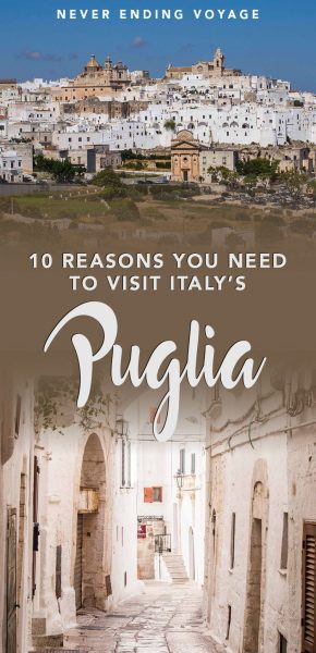 Here are 10 reasons why you need to visit Puglia, Italy.