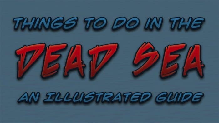 Things to do in the Dead Sea, An Illustrated Guide Title
