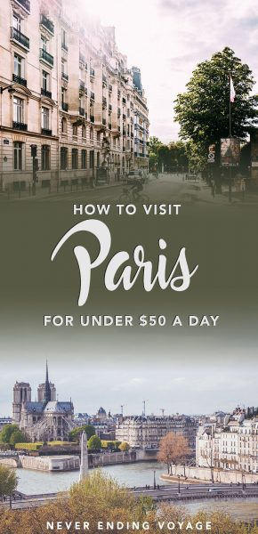 Is it possible to visit Paris on a budget? Well, here's how to spend $50 or less per day!