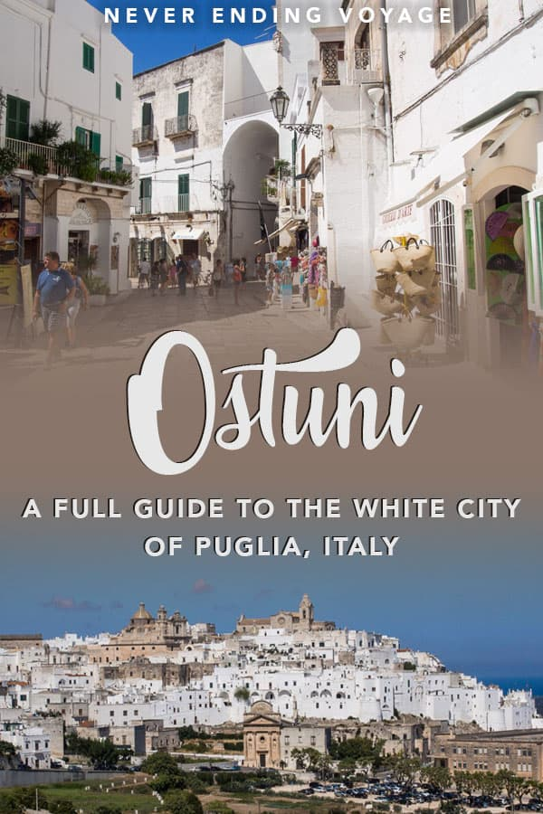 Check out this full travel guide to Ostuni, the white city in Puglia, Italy. #ostuni #puglia #italy #italyoffthebeatenpath #pugliaitaly #italytravel #europe #europetravel