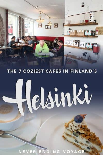 Helsinki in Finland is a must-visit any time of the of the year! Here are the 7 best and coziest cafes to visit while you're there. #helsinki #finland #thingstodoinhelsinki #helsinkicafes