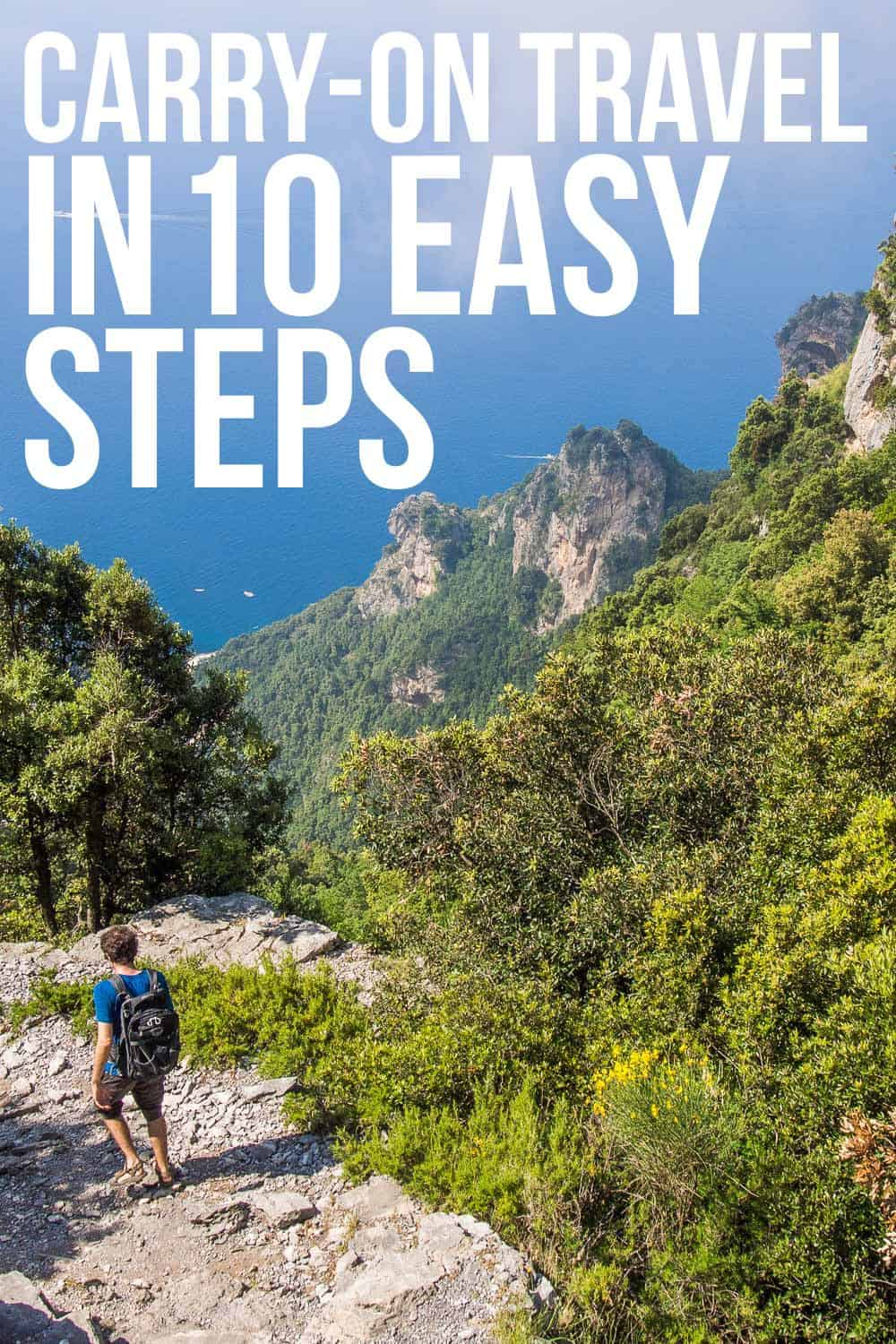 Carry-on travel doesn't have to be difficult. Follow these 10 easy steps and pack light for your next trip.