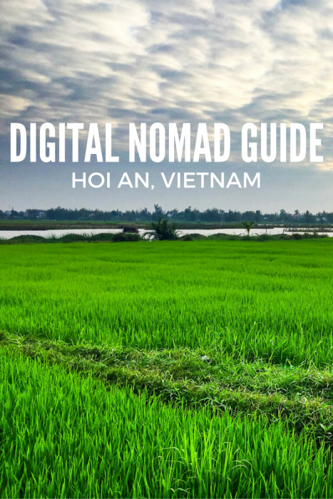 A guide to living in Hoi An, Vietnam for digital nomads and expats.