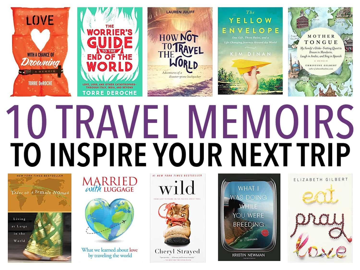 The best female travel memoirs about long-term travel to inspire your next trip