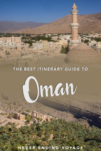 All the tips you need to plan your Oman itinerary and road trip   oman road trip, oman itinerary, things to do in oman