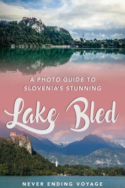 a photo guide to lake bled in slovenia