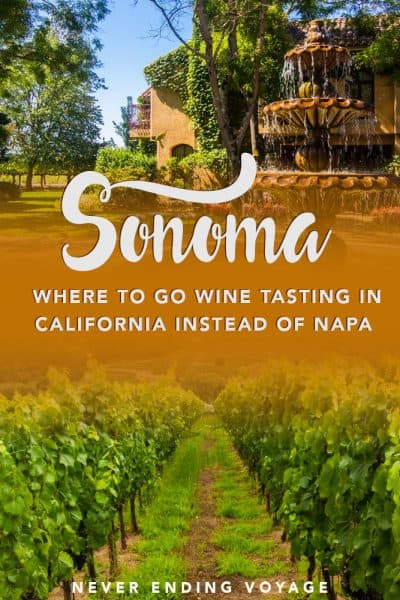 a full guide to sonoma, an alternative to napa for wine tasting in california