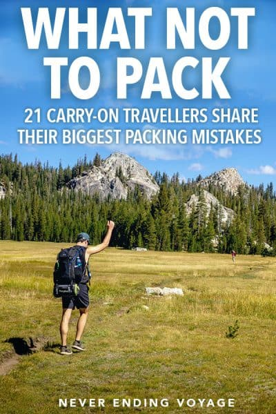 what not to pack -- 21 travellers share their advice