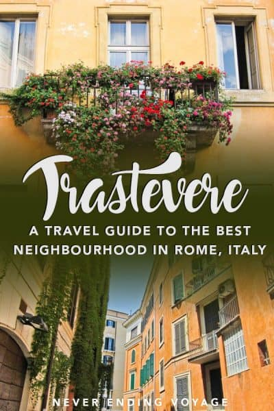 Trastevere is the BEST neighborhood to stay in Rome. Here are the top things to do and eat in Trastevere! #trastevere #rome #italy #wheretostayinrome #italytravel #europe #europetravel #thingstodoinrome #thingstodointrastevere