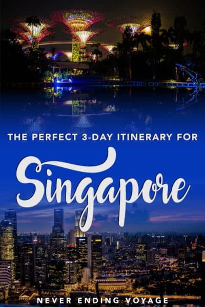 Here's the best way to spend 3 days in Singapore!