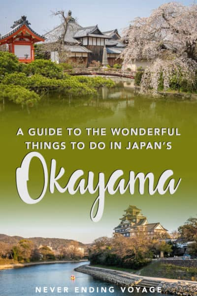 Don't miss these wonderful things to do in Okayama, Japan!