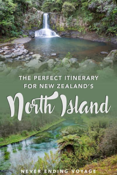 The North Island, New Zealand itinerary   north island things to do, north island road trip